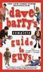 Dave Barry's Complete Guide to Guys by Dave Barry
